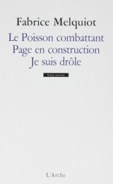 Le Poisson combattant / Page en construction / Je suis drôle [Poche]
