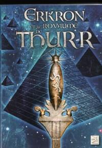 Erkron et le royaume de thurr