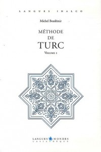 Méthode de Turc : Volume 1 (2CD audio)