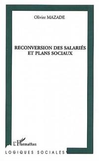 La reconversion des salariés et plans sociaux