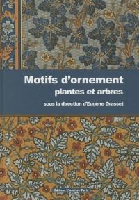 Motifs d'ornement : Plantes et arbres