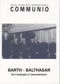 Barth-Balthasar : de l'Analogie a l' Cumenisme - N  215 (Mai-Juin 2011)