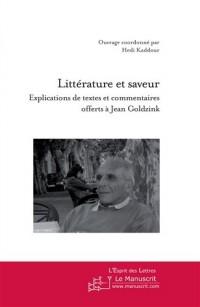 Littérature et saveur : explications de textes et commentaires offerts à Jean Goldzink