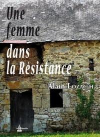 Une femme dans la Résistance