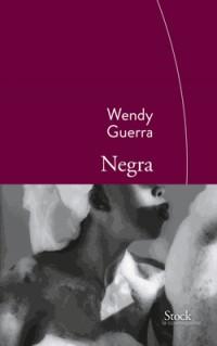 Negra: Traduit de l'espagnol (Cuba) par Marianne Millon