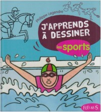J'apprends à dessiner les sports