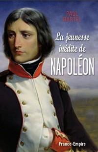 JEUNESSE INEDITE DE NAPOLEON