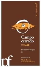 Campo cerrado (el laberinto magico, I)