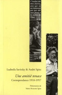 Une amitié tenace : Correspondance 1910-1957