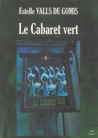 Le Cabaret vert : Déités disparues et Esthètes immoraux