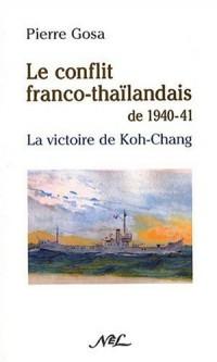 Le conflit franco-thaïlandais de 1940-1941 : La victoire de Koh-chang