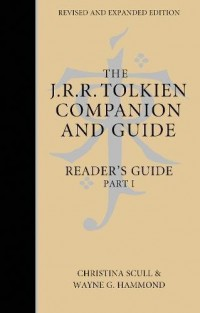 The J. R. R. Tolkien Companion and Guide: Volume 2: Reader's Guide Part 1