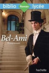 Bibliolycée - Bel-Ami, Maupassant [Poche]