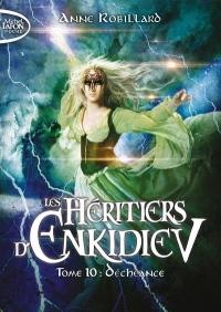 Les Héritiers d'Enkidiev - tome 10 Déchéance