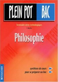 Plein Pot Bac : Philosophie, terminale STT, STI, STL, SMS