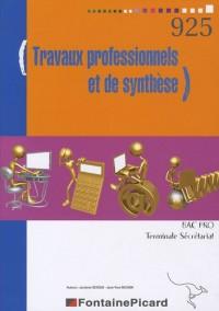 Travaux professionnels et de synthèse Tle Bac pro secrétariat