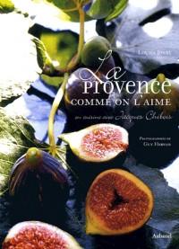 La Provence comme on l'aime