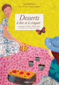 Desserts à lire et à croquer : En compagnie des Petites Filles modèles et de quelques autres un peu moins sages