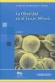 La Obesidad En El Tercer Milenio/ the Obesity in the Third Millennium