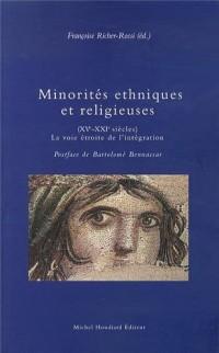 Minorités ethniques et religieuses (XVe-XXIe siècles) : La voie étroite de l'intégration