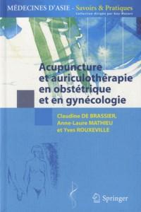 Acupuncture et auriculothérapie en obstétrique et gynécologie