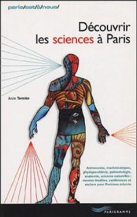 Découvrir les sciences à Paris
