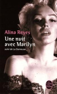 Une nuit avec Marilyn suivi de La Dameuse