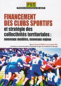Financement des clubs sportifs et stratégie des collectivités territoriales : nouveaux modèles, nouveaux enjeux