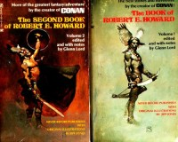 THE BOOK OF ROBERT E. HOWARD - and - THE SECOND BOOK OF ROBERT E. HOWARD (1; 2) (One; Two) - Pigeons from Hell; Recompense; The Pit and the Serpent; Empire; Etchings in Ivory; Thor's Son; Cimmeria; A