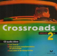 Crossroads : Anglais, 2nde (CD audio)