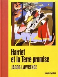 Harriet et la Terre promise