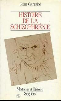 Histoire de la schizophrénie