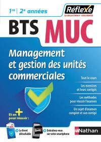Management et gestion des unités commerciales BTS MUC 1re 2e année