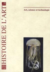 Histoire de l'art, N° 67, Octobre 2010 : Art, science et technologie