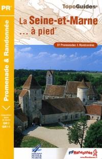 La Seine-et-Marne à pied : 37 Promenades et randonnées, Le sentier GR 2, Le sentier GR 14