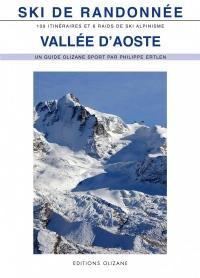 Ski de randonnée Vallee d'Aoste : 100 itinéraires de ski de randonnée