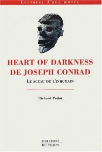 Heart of Darkness de Joseph Conrad : Le sceau de l'inhumain
