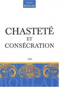 Chasteté et consécration