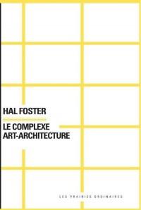 Le complexe art-architecture