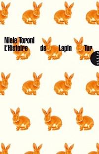L'Histoire de Lapin Tur