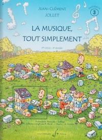 La Musique Tout Simplement Volume 3 Professeur