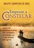 Empezar a constelar / The beginning of Constellation