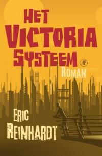 Het Victoriasysteem: roman