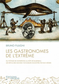 Tour du Monde des Gastronomes de l'Extr?me