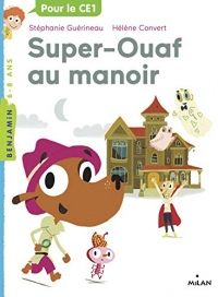 Super Ouaf, Tome 02 : Super-Ouaf au manoir