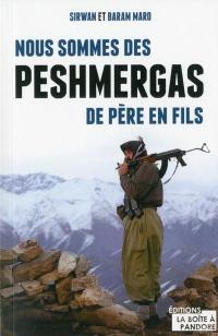 Nous sommes des Peshmergas de père en fils