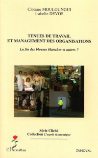Tenues de Travail et Management des Organisations