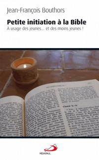 Petite Initiation a la Bible