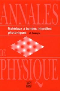 Materiaux a Bandes Interdites Photoniques.