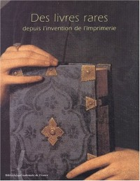 Des livres rares depuis l'invention de l